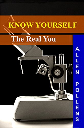 Book: Know Yourself - The Real You by Allen Pollens