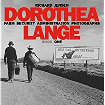 Dorothea Lange: Book One (Farm Security Administration Photographs 4)