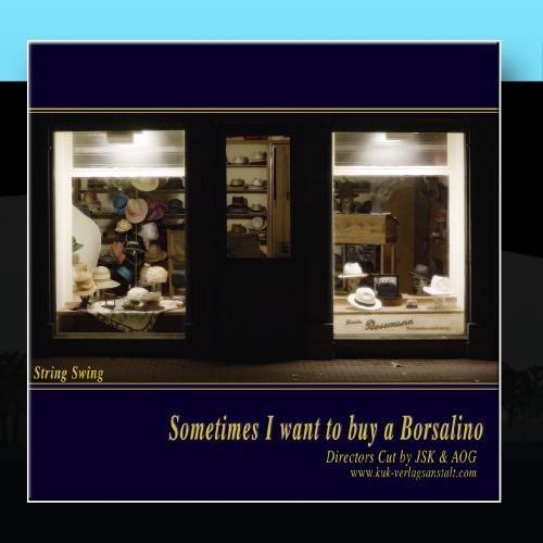 sometimes-i-want-to-buy-a-borsalino