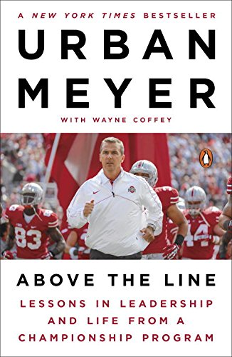 Above the Line: Lessons in Leadership and Life from a Championship Program