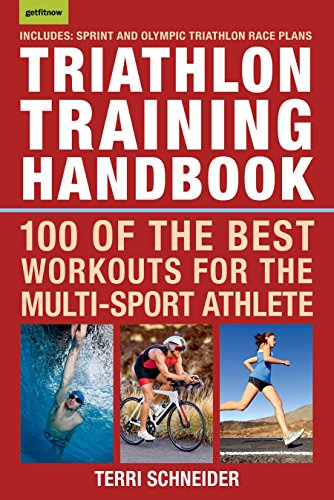 Triathlon Training Handbook: 100 of the Best Workouts for the Multi-Sport Athlete