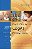 Practice Test for the Cognitive Abilities Test CogAT® Primary Edition (Levels K - 2), Mercer Publishing, 0981581013