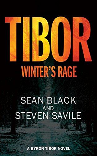 Winter's Rage: A Byron Tibor -
