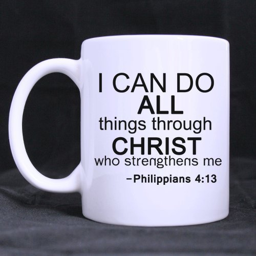 Halloween's Day Gifts Bible Quotes I can do all things through christ who strengthens me-Philippians 100% Ceramic 11-Ounce White Mug