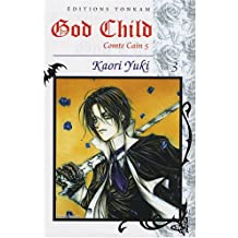 GOD CHILD T03 : COMTE CAIN 5