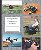 College Ruled Composition Notebook: 7.5' x 9.75' 100 Pages Featuring Drone Activity For People Who Want a Drones Book