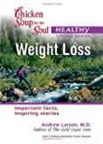 Chicken Soup for the Soul Healthy Living Series Weight Loss: important facts, inspiring stories