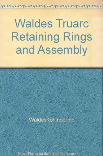 (Waldes Truarc Retaining Rings & Assembly)
