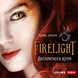 Brennender Kuss (Firelight 1) Hörbuch