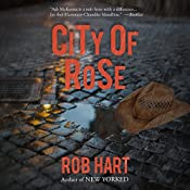 City of Rose: Ash McKenna, Book 2 | Rob Hart