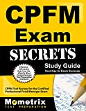 CPFM Exam Secrets Study Guide: CPFM Test Review for the Certified Professional Food Manager Exam