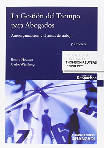 Descargar Libro La Gestión Del Tiempo Para Abogados : Autoorganización Y Técnicas De Trabajo Benno Heussen