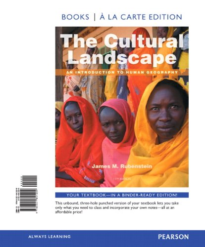 The Cultural Landscape: An Introduction to Human Geography, Books a la Carte Plus MasteringGeography with eText -- Acces