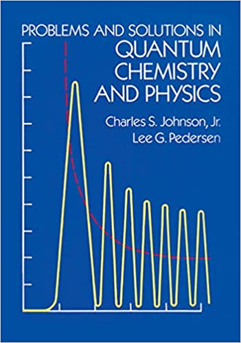 Problems and solutions in quantum chemistry and physics dover books problems and solutions in quantum chemistry and physics dover books on chemistry charles s johnson jr lee g pedersen 9780486652368 amazon fandeluxe Images