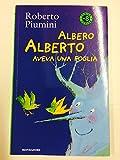 Albero Alberto aveva una foglia