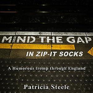 Mind the Gap in Zip-It Socks Audiobook