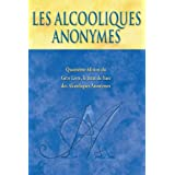 Les Alcooliques Anonymes, Quatrième édition (French Edition)