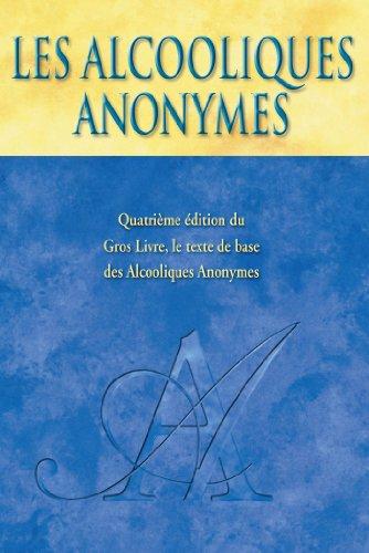 Les Alcooliques Anonymes, Quatrième édition (French Edition ...