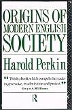 Origins of Modern English Society, Harold Perkin, 0415059224