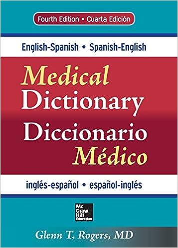 English-Spanish/Spanish-English Medical Dictionary, Fourth