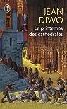 Le Printemps des cathédrales par Diwo