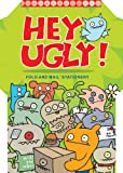 img - for Hey Ugly Fold and Mail book / textbook / text book