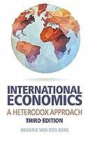 International Economics: A Heterodox Approach, 3rd Edition
