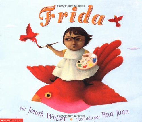 Frida: (Spanish language edition) (Spanish Edition) [Jonah Winter] (Tapa Blanda)
