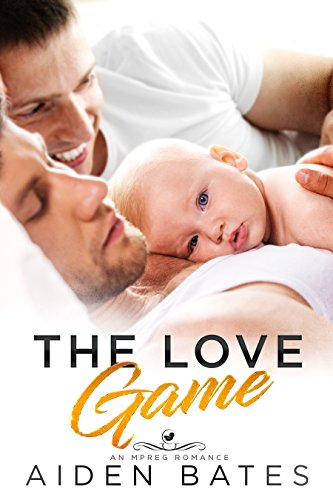 The Love Game: An Mpreg Romance (Hellion Club Book 3)
