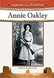 Annie Oakley, Rachel A. Koestler-Grack, 1604135948