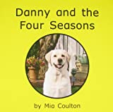 Danny and the Four Seasons, Mia Coulton, 0971351856