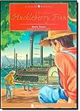 As Aventuras de Huckleberry Finn - Coleção Clássicos Nacional