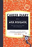 Career Diary of a Web Designer, C. R. Bell, 1589650220