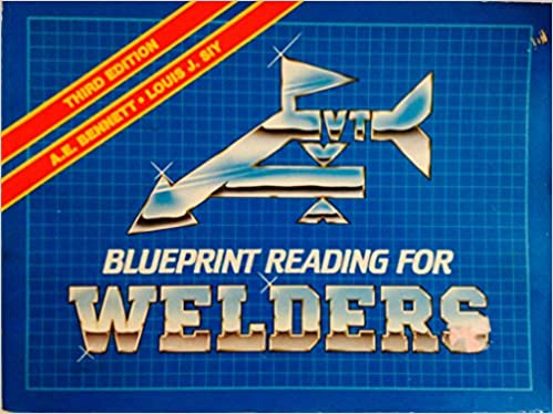 Blueprint reading for welders a e bennett 9780827321441 amazon blueprint reading for welders 3rd edition malvernweather Image collections