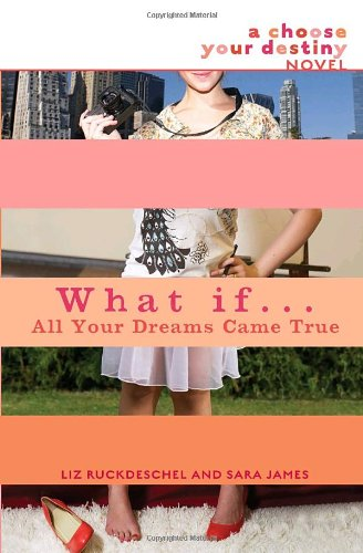What If . . . All Your Dreams Came True ()