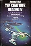 The Star Trek Reader IV, James Blish and Gene Roddenberry, 052520962X
