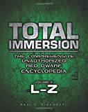 Total Immersion: The Comprehensive Unauthorized Red Dwarf Encyclopedia: A-K: 1 by Jonathan Capps (Foreword), Paul C. Giachetti (8-Nov-2014) Paperback