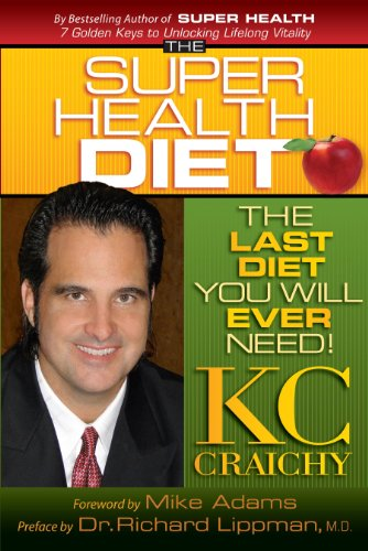 - The Super Health Diet: The Last Diet You Will Ever Need