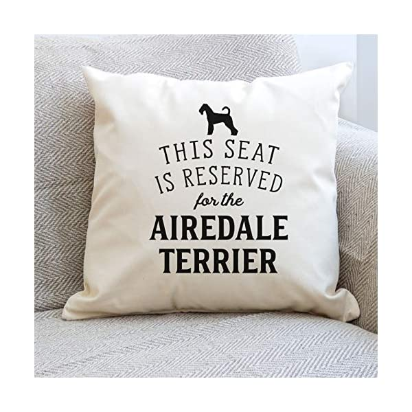 Affable Hound Reserved for The Airedale Terrier - Cushion Cover - Dog Gift Present 3