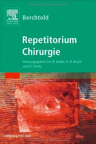 Berchtold Chirurgie Repetitorium