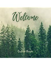 Welcome Guest Book: For Mountain Chalet or Lake Cabin Vacation Rental, AirBnB, VRBO, Bed & Breakfast, Guest House: Guest sign-in log book with a mountain forest evergreen pine tree design.