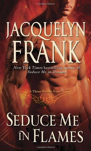 book cover of Seduce Me in Flames