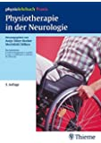 Physiotherapie in der Neurologie: physiolehrbuch Praxis