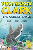Professor Clark the Science Shark, Scott Lamberson and Karen Lamberson, 1620240734