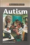 Autism, Michele Engel Edwards, 1560068299