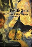The Three Cities Trilogy, Emile Zola, 1406824399