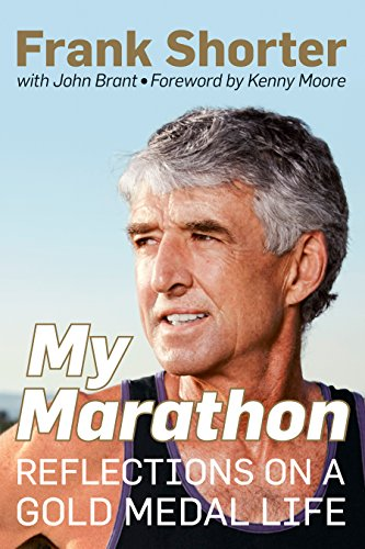 My Marathon: Reflections on a Gold Medal Life (Medals Country Gold)