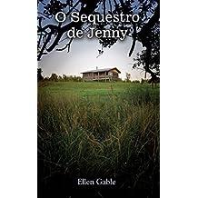 O Sequestro de Jenny (Portuguese Edition)