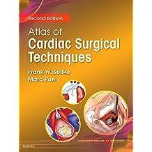Atlas of Cardiac Surgical Techniques E-Book (Surgical Techniques Atlas)