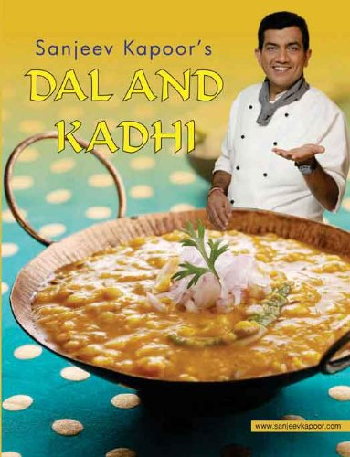 Dal and kadhi kindle edition by sanjeev kapoor cookbooks food dal and kadhi by kapoor sanjeev forumfinder Gallery